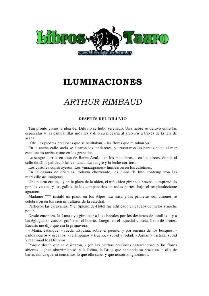 ILUMINACIONES                         ARTHUR RIMBAUD                                 DESPUÉS DEL DILUVIO    Tan pronto com...