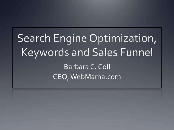 Barbara C. CollCEO, WebMama.com