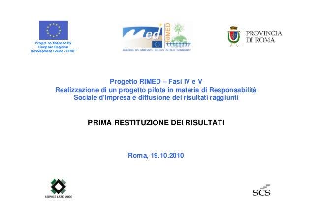 Progetto RIMED – Fasi IV e V Realizzazione di un progetto pilota in materia di Responsabilità Sociale d'Impresa e diffusio...