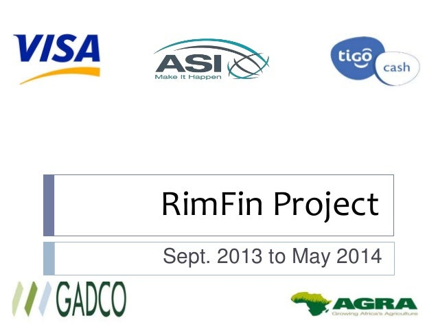 RimFin Project Sept. 2013 to May 2014