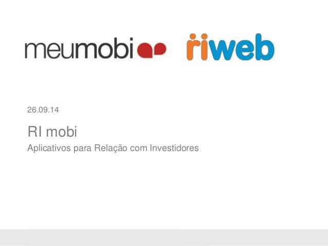 26.09.14  RI mobi  Aplicativos para Relação com Investidores