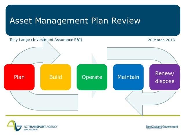 Asset Management Plan ReviewTony Lange (Investment Assurance P&I)                    20 March 2013                        ...