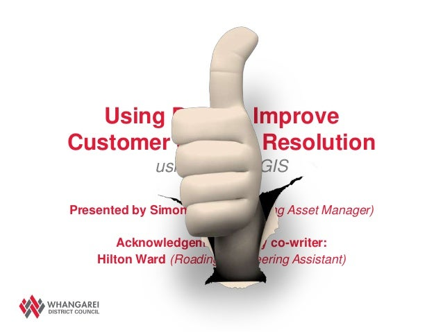 Using Data to ImproveCustomer Service Resolution             using RAMM GISPresented by Simon Gough (Roading Asset Manager...