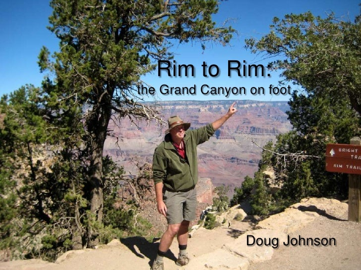 Rim to Rim:the Grand Canyon on foot<br />Doug Johnson<br />