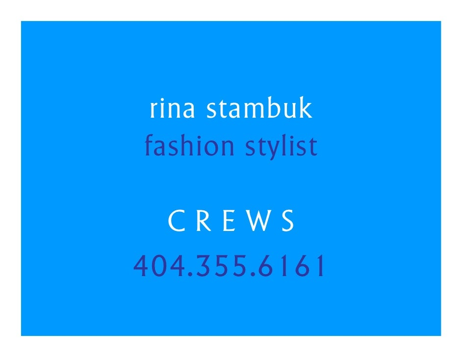 rina stambuk fashion stylist    CREWS 404.355.6161