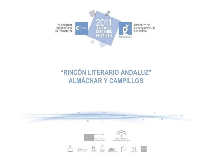""" RINCÓN LITERARIO ANDALUZ"" ALMÁCHAR Y CAMPILLOS"