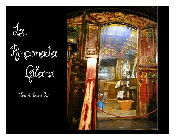La  Rinconada      Gitana  Wine & Tapas Bar