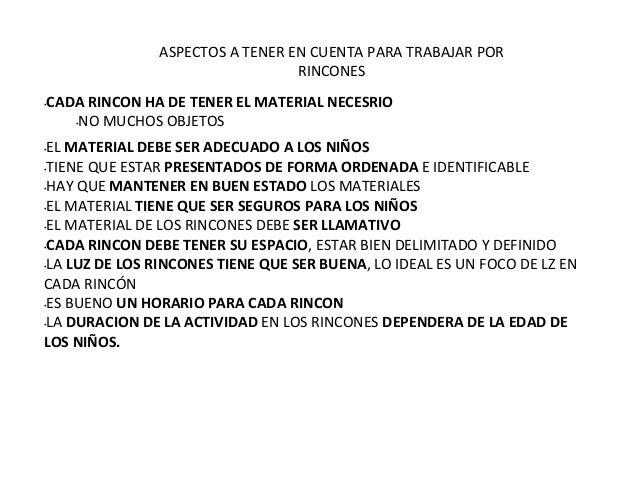 ASPECTOS A TENER EN CUENTA PARA TRABAJAR POR                                    RINCONES•   CADA RINCON HA DE TENER EL MAT...