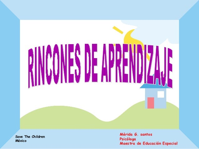 Mérida G. santos Psicóloga Maestra de Educación Especial Save The Children México
