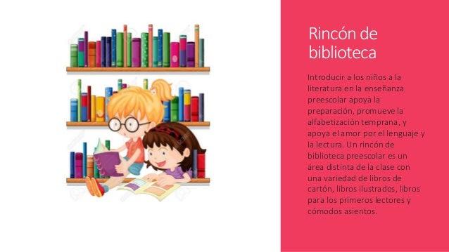 Rincón de biblioteca Introducir a los niños a la literatura en la enseñanza preescolar apoya la preparación, promueve la a...