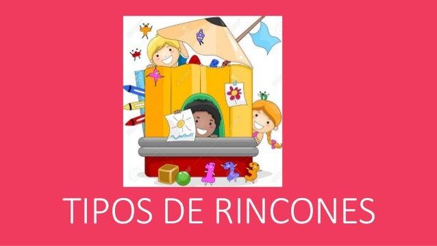 TIPOS DE RINCONES