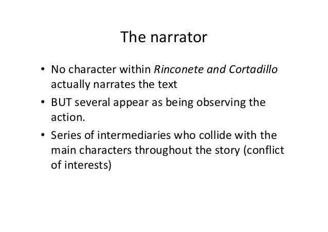 an analysis of rinconete and cortadillo Rinconete y cortadillo 1 rinconete y cortadillo critical analysis 2 away from  reality • the plot in the novel follows a pattern that may.