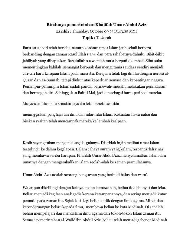 Rindunya pemerintahan Khalifah Umar Abdul Aziz Tarikh : Thursday, October 09 @ 15:43:35 MYT Topik : Tazkirah Baru satu aba...