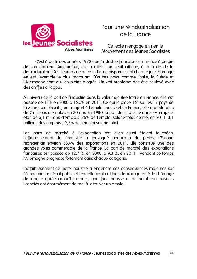 Pour une réindustrialisationde la FranceCe texte nengage en rien leMouvement des Jeunes SocialistesC'est à partir des anné...