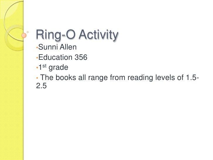 Ring-O Activity<br /><ul><li>Sunni Allen