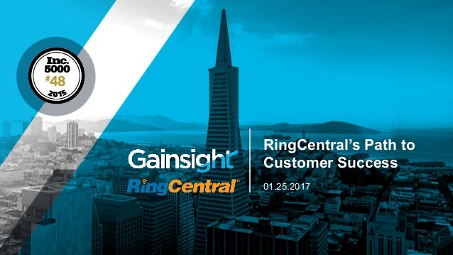 01.25.2017 RingCentral's Path to Customer Success