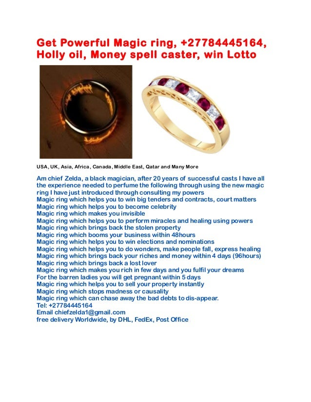 Get Powerful Magic ring, +27784445164, Holly oil, Money spell caster, win Lotto USA, UK, Asia, Africa, Canada, Middle East...