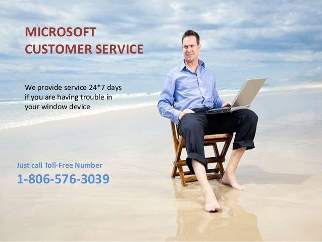 MICROSOFT CUSTOMER SERVICE We provide service 24*7 days if you are having trouble in your window device Just call Toll-Fre...