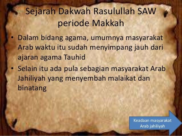 Pengangkatan Nabi Muhammad SAW sebagai Rasul • Muhammad diangkat Allah SWT, sebagai seorang Rasul-Nya ditandai dengan turu...