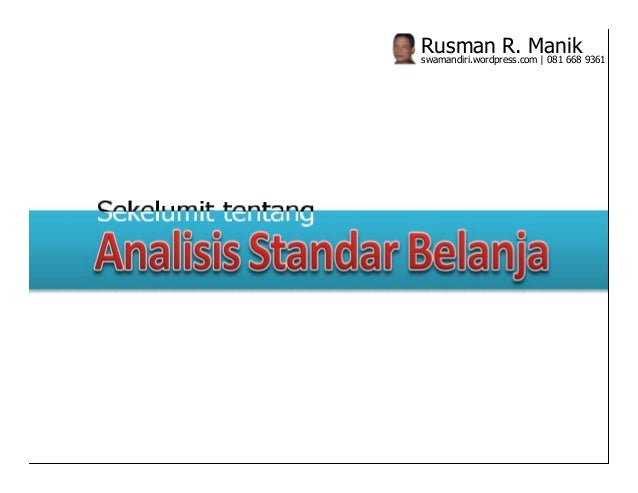 Rusman R. Manik 9361swamandiri.wordpress.com   081 668
