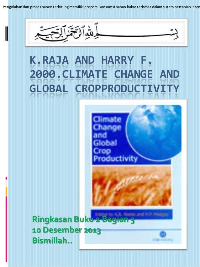 Pengolahan dan proses panen terhitung memiliki proporsi konsumsi bahan bakar terbesar dalam sistem pertanian inten  K.RAJA...