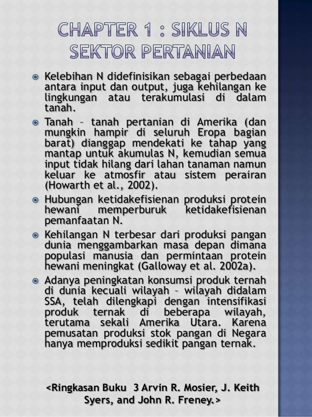 Ringkasan buku 3 arvin r. mosier, j. keith syers, and john r. freney. agriculture and the nitrogen cycle Slide 3
