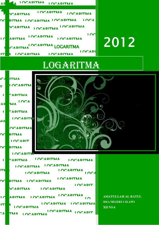 GARITMA LOGARITMA LOGARITMAGARITMA LOGARITMA LOGARITMA               LOGARITMA LOGARITMA   LOGARITMAGARITMA LOGARITMA LOGA...