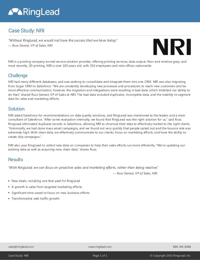Case Study: NRI New deals, including one that paid for RingLead A growth in sales from targeted marketing efforts Signific...