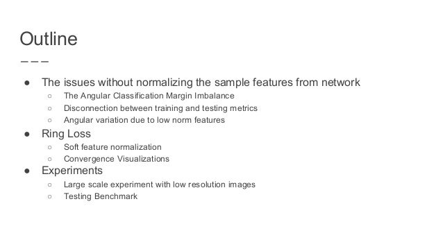 Ring loss: Convex Feature Normalization for Face Recognition