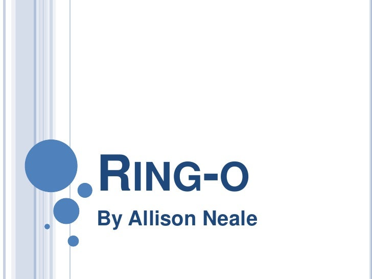 Ring-o<br />By Allison Neale<br />