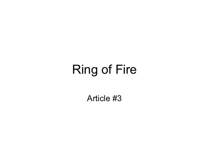 Ring of Fire  Article #3