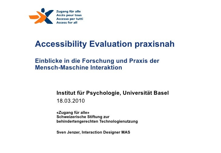 Accessibility Evaluation praxisnah Einblicke in die Forschung und Praxis der  Mensch-Maschine Interaktion Institut für Psy...