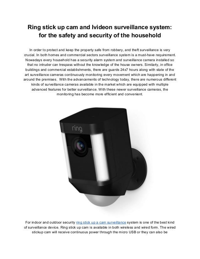 Ring stick up cam and ivideon surveillance system for the safety and …