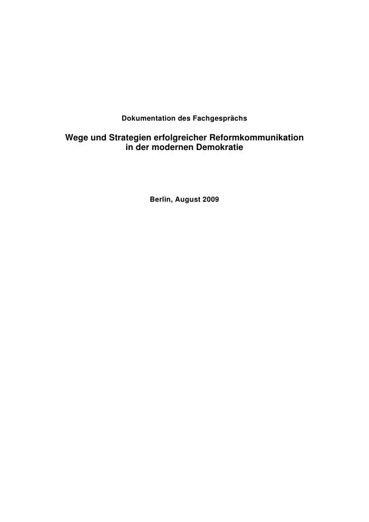 Dokumentation des Fachgesprächs  Wege und Strategien erfolgreicher Reformkommunikation              in der modernen Demokr...