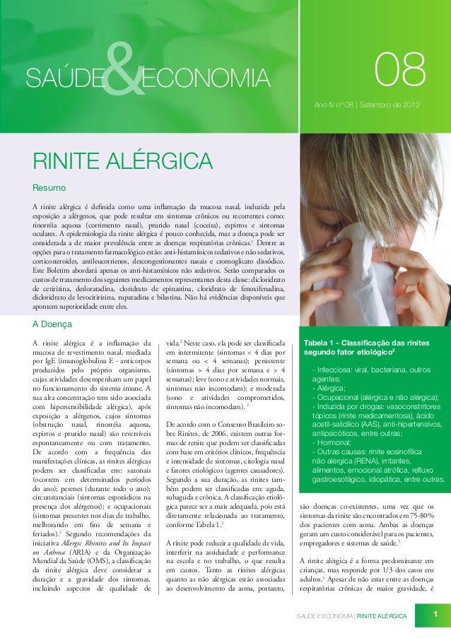 &  SAÚDE  ECONOMIA  08 Ano IV nº 08 | Setembro de 2012  RINITE ALÉRGICA Resumo A rinite alérgica é definida como uma infla...