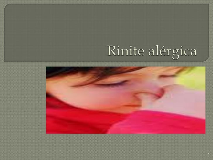 Rinite alérgica<br />1<br />