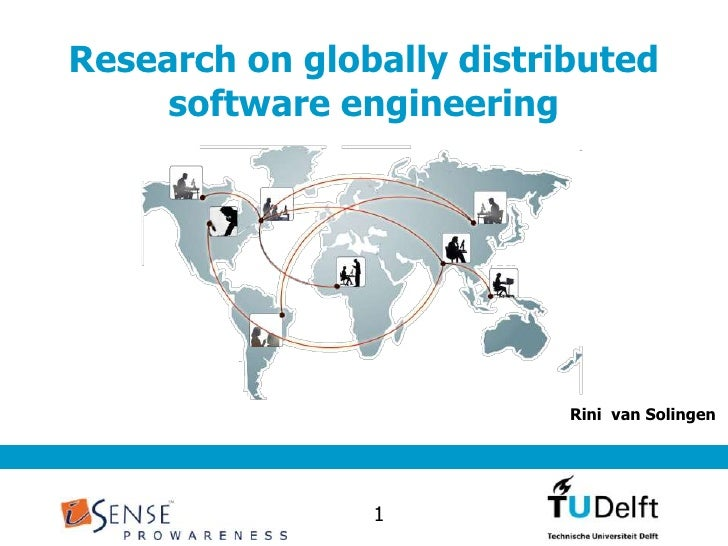 Research ongloballydistributed software engineering<br />Rini  van Solingen<br />