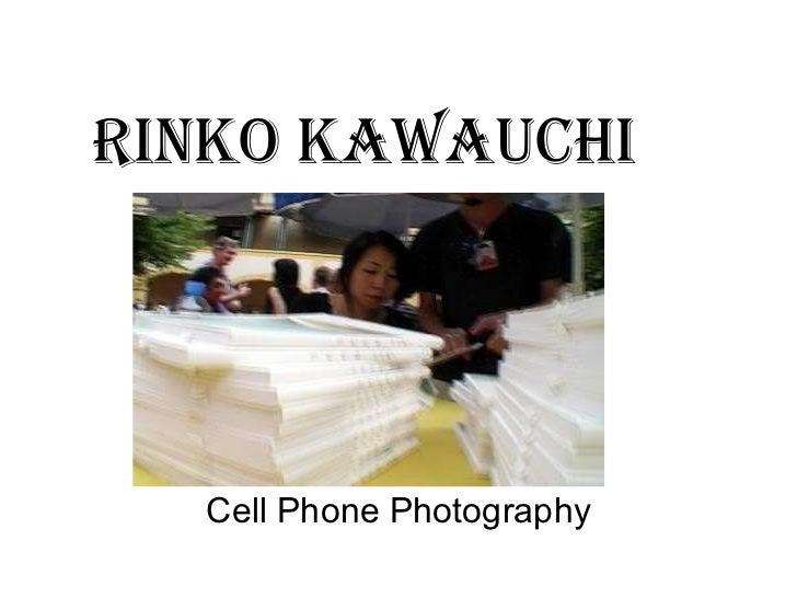 Rinko Kawauchi Cell Phone Photography