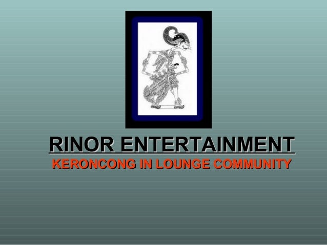 RINOR ENTERTAINMENT KERONCONG IN LOUNGE COMMUNITY