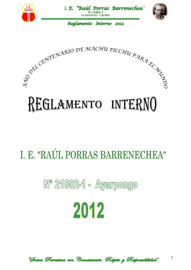 "I. E. ""Raúl Porras Barrenechea""                             Nº 21502-1                         AYARPONGO - CHURIN         ..."