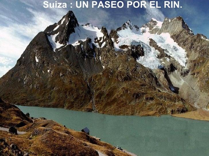 Suiza : UN PASEO POR EL RIN.