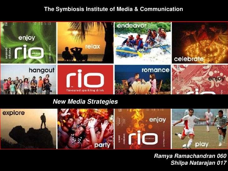 The Symbiosis Institute of Media & Communication<br />Relax<br />New Media Strategies<br />Ramya Ramachandran 060 <br />Sh...