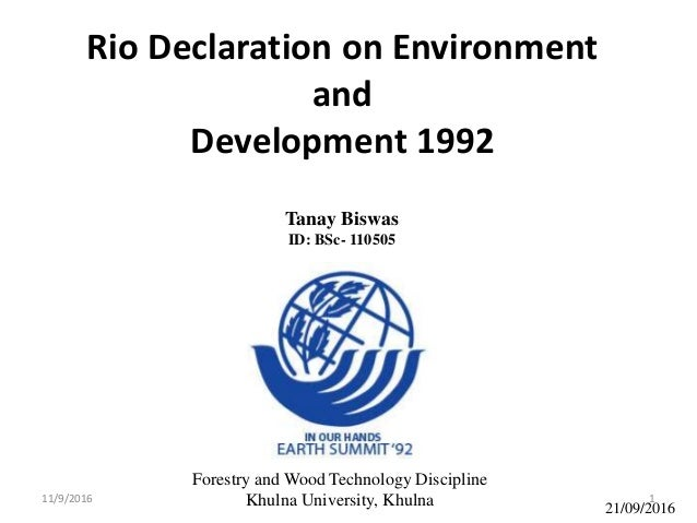 """rio declaration Agenda 21 is a non-binding action plan of the united nations with regard to  """"we reaffirm all the principles of the rio declaration on environment and."""
