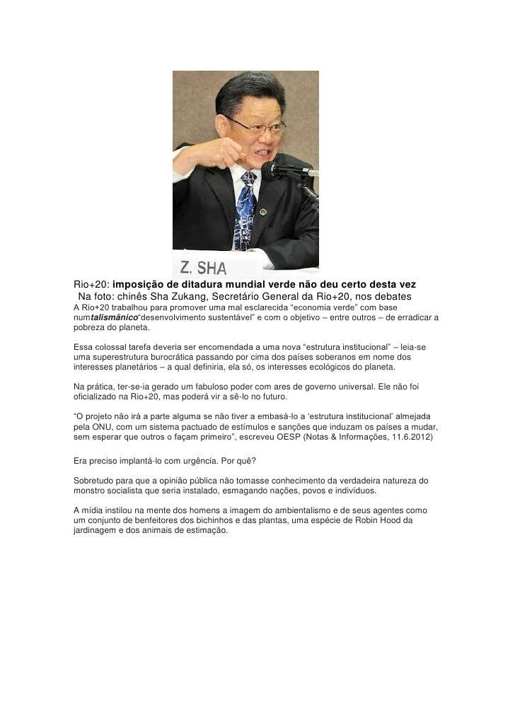 Rio+20: imposição de ditadura mundial verde não deu certo desta vez Na foto: chinês Sha Zukang, Secretário General da Rio+...