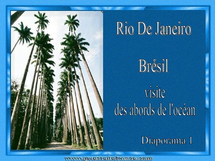 visite des abords de l'océan Diaporama 1 Rio De Janeiro Brésil