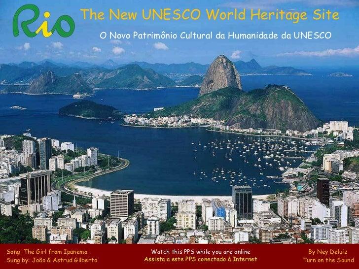 The New UNESCO World Heritage Site                                  O Novo Patrimônio Cultural da Humanidade da UNESCOSong...