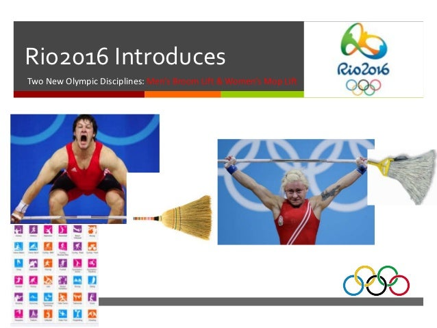 Rio2016 IntroducesTwo New Olympic Disciplines: Men's Broom Lift & Women's Mop Lift