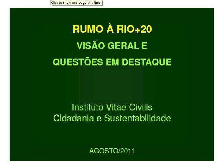 Rio +20 vitae civilis