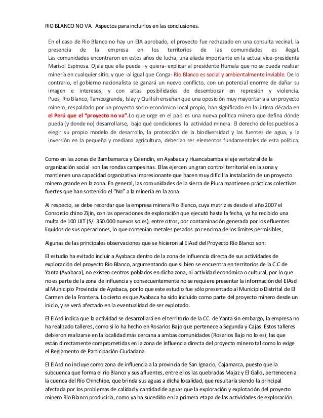 RIO BLANCO NO VA. Aspectos para incluirlos en las conclusiones. En el caso de Rio Blanco no hay un EIA aprobado, el proyec...