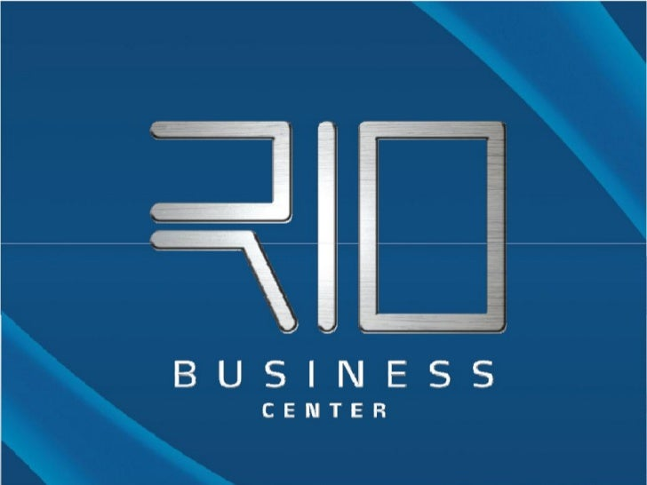Rio business center